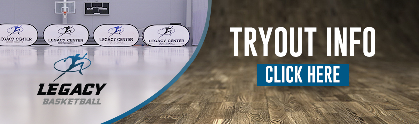 Legacy-Basketball---Tryout-Info-Banner---840x250