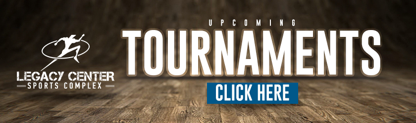 Legacy-Basketball---Upcoming-Tournaments-Banner---840x250